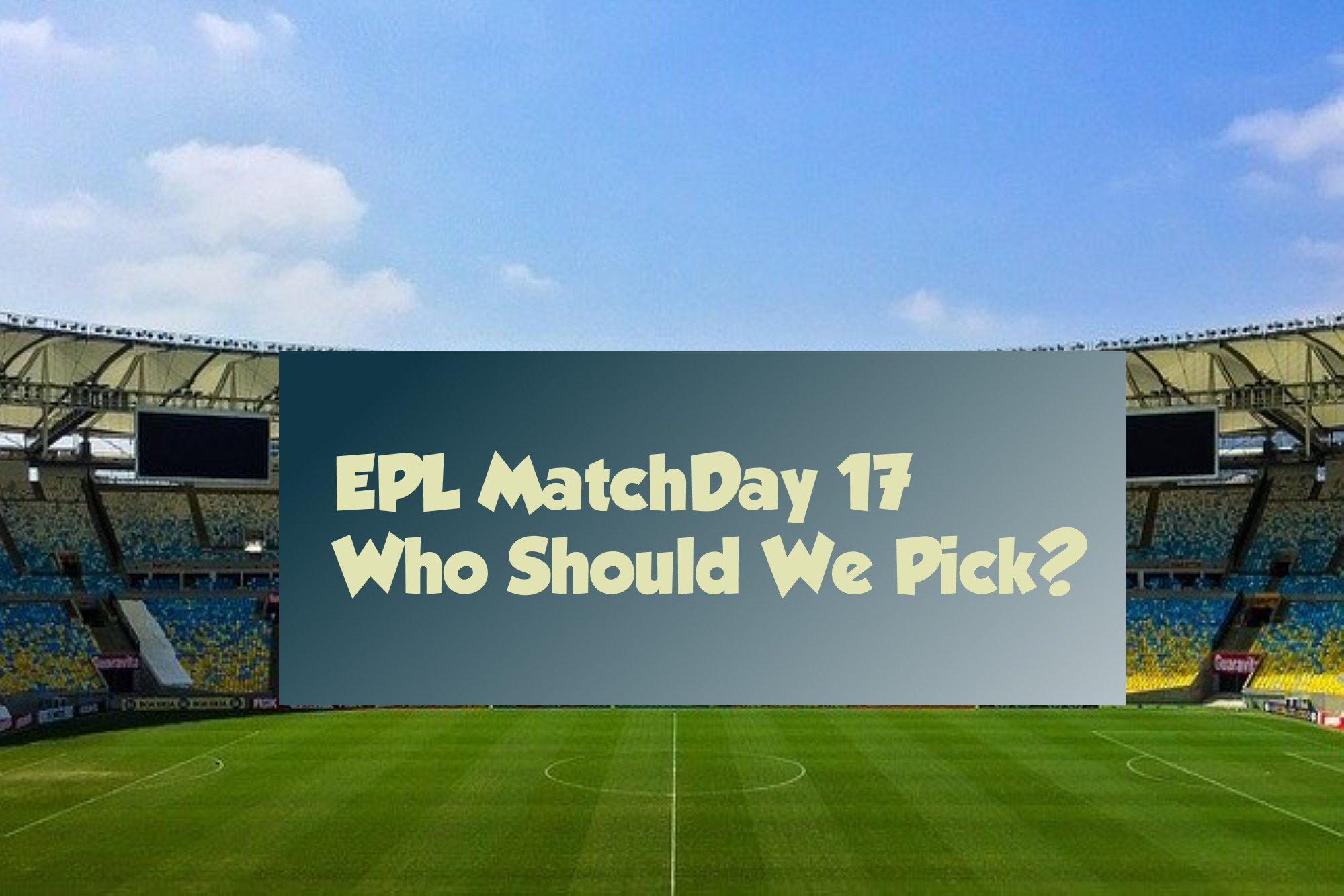 English Premier League Matchday 17 Picks